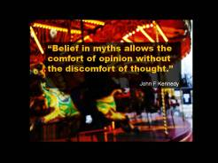 Quote Kennedy myths discomfort of thought