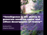 Andrew W Lo quote intelligence cause and effect reality