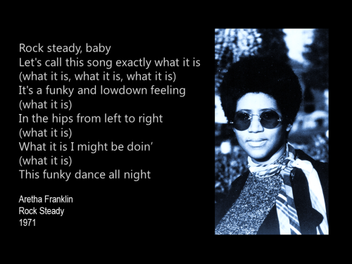 Aretha Franklin Rock Steady quote